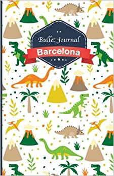 Book Bullet Journal. Dinosaurs: Soft cover, 5.5 x 8.5 inch, 130 pages: Volume 3 (Barcelona)