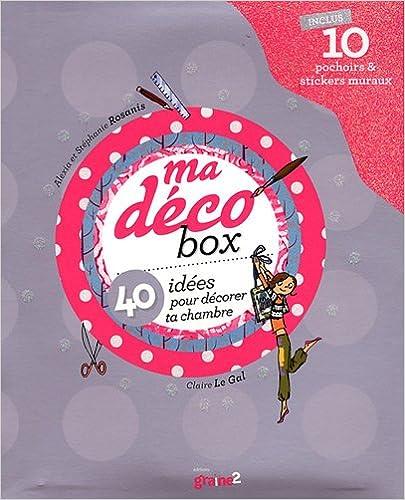 Lire Ma déco box : 40 idées pour décorer ta chambre pdf