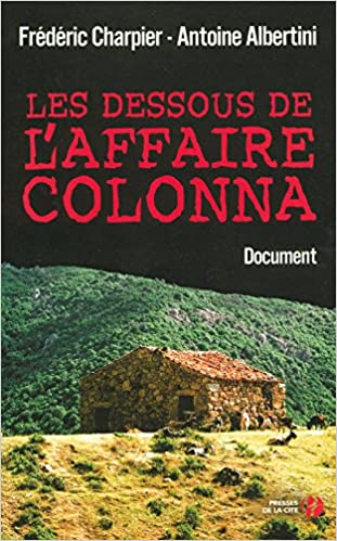 Téléchargement Les dessous de l'affaire Colonna pdf, epub