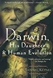 img - for Darwin, His Daughter, and Human Evolution book / textbook / text book