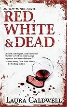 Red, White & Dead (Izzy Mcneil)