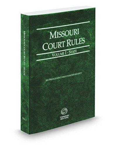Missouri Court Rules   State  2017 Ed   Vol  I  Missouri Court Rules