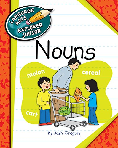 Nouns (Explorer Junior Library: Language Arts Explorer Junior)