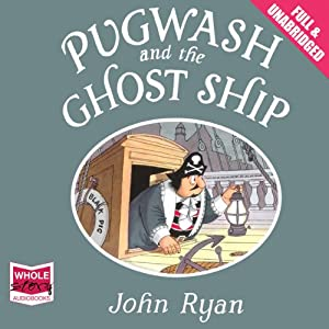 Pugwash and the Ghost Ship Audiobook