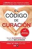 img - for El codigo de curacion (Spanish Edition) by Alexander Loyd (2014-10-30) book / textbook / text book