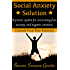 Social Anxiety Solution: Proven Techniques for Overcoming Shyness, Social Anxiety, Low Self-Esteem, and Negative Emotions (Core Confidence Series)