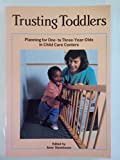 Trusting Toddlers 9780934140713