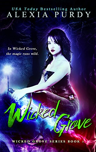 Wicked Grove: A Dark Operative Paranormal Fantasy (Wicked Grove Series Book 1)