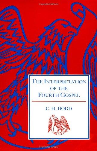 The Interpretation of the Fourth Gospel (English and Greek Edition) (Key Greek H&c)