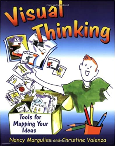 Amazon visual thinking tools for mapping your ideas amazon visual thinking tools for mapping your ideas 9781904424567 nancy margulies christine valenza books fandeluxe Images