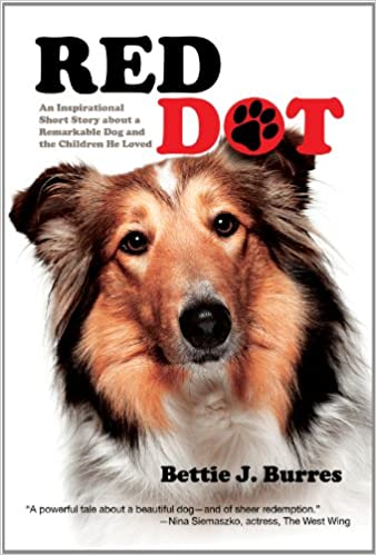 Download online Red Dot: An Inspirational Short Story about a Dog and the Children He Loved PDF, azw (Kindle), ePub, doc, mobi