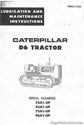 R-CAT-FE045112-02 Caterpillar D6 Tractor Lubrication Maintenance Manual pdf