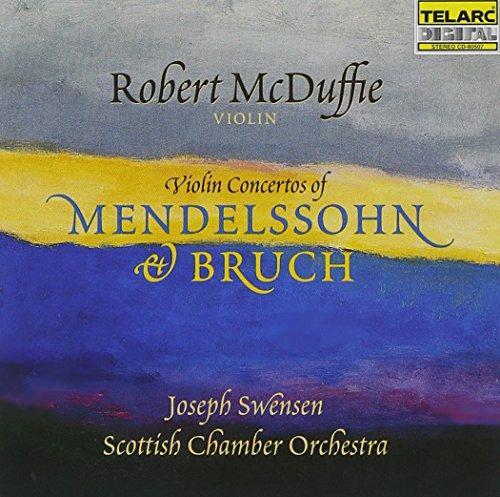 Mendelssohn, Bruch: Violin Concertos / McDuffie, Swensen