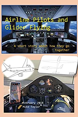 Airline Pilots and Glider Flying: A short story about how they go together
