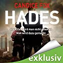 Hades (Hades-Trilogie 1) Audiobook by Candice Fox Narrated by Wolfgang Wagner