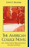 The American College Novel, John E. Kramer, 0810849577