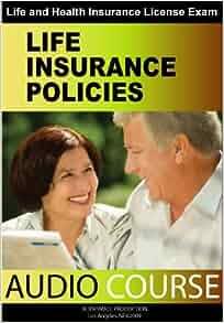 Life Insurance Policies (Insurance Agent Exam): Chris ...