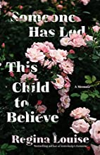 Someone Has Led This Child to Believe: A Memoir
