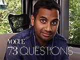 73 Questions With Aziz Ansari