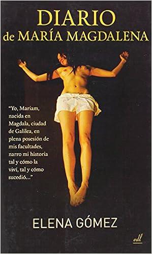 Descargar ebooks de ipod Diario de María Magdalena PDF FB2 iBook 8495593637
