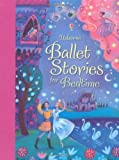Ballet Stories for Bedtime by Susanna Davidson (2013-11-01)