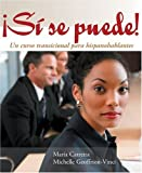 Si se puede!: Un curso transicional para hispanohablantes (World Languages) (English and Spanish Edition)