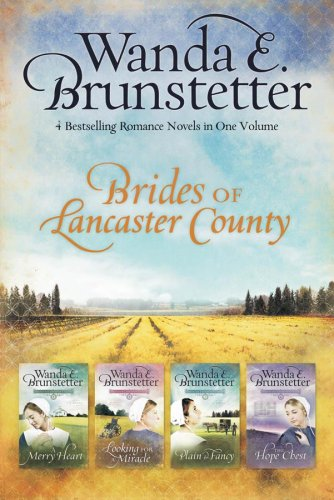 A Merry Heart/Looking for a Miracle/Plain and Fancy/The Hope Chest (Brides of Lancaster County 1-4)
