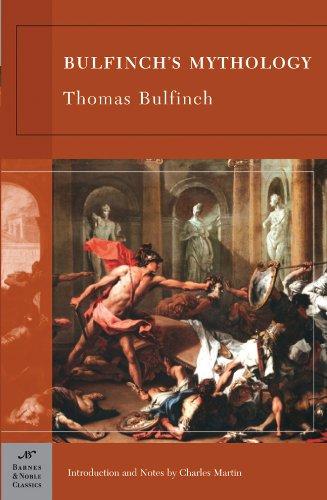 Bulfinch's Mythology (Barnes & Noble Classics)