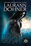 Loving Deviant (Cyborg Seduction Book 9)