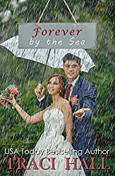 Forever by the Sea - A Read by the Sea Wedding Romance Series