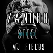 Zandor: Men Of Steel, Book 3 | M.J. Fields