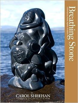 Book Breathing Stone: Contemporary Haida Argillite Sculpture by Carol Sheehan (2008)