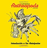 img - for An Introduction to Arthropods: Insects, Arachnids, Myriapods and Crustaceans book / textbook / text book