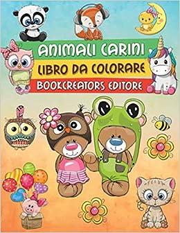 Animali Carini Libro Da Colorare Disegni E Fantasie Di Animali