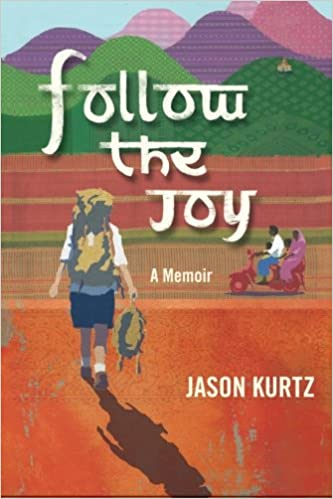 Book Follow The Joy: A Memoir