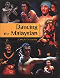 img - for Dancing the Malaysian book / textbook / text book