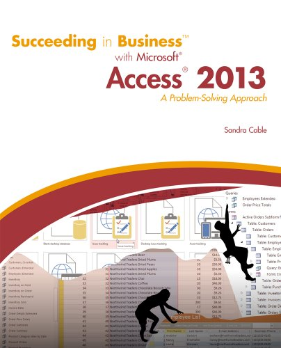 128507758X - Succeeding in Business with Microsoft Access 2013: A Problem-Solving Approach (New Perspectives)