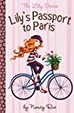 Lily's Passport to Paris, Nancy N. Rue, 031070555X