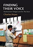Finding Their Voice, Charles F. Keyes, 6162150747