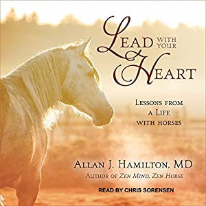 Lead with Your Heart Audiobook