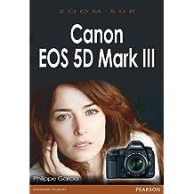 Canon eos 5d mark III zoom sur