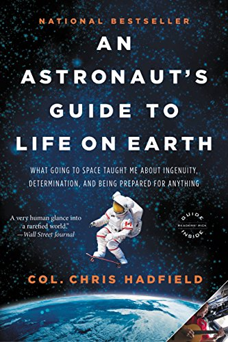 Amazon an astronauts guide to life on earth what going to an astronauts guide to life on earth what going to space taught me about ingenuity fandeluxe Ebook collections