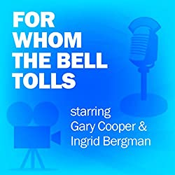 For Whom the Bell Tolls (Dramatized)