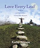 Love Every Leaf, Kathy Stinson, 0887768040