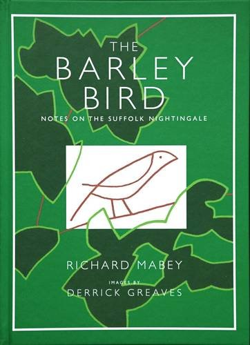 The Barley Bird: Notes on a Suffolk Nightingale