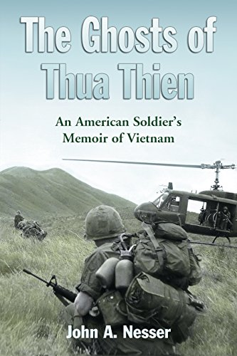 The Ghosts of Thua Thien: An American Soldier's Memoir of ()