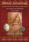 Biblical Archaeology: An Introduction with Recent Discoveries that Support the Reliability of the Bible