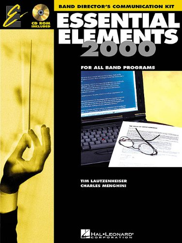 Essential Elements 2000 Band Directors Communication Kit - CD-ROM: For All Band - Book Music Directors Kit