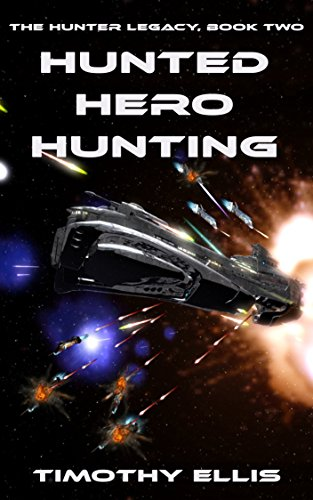 Hunted Hero Hunting (The Hunter Legacy Book