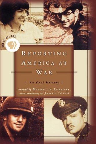 Download Reporting America at War: An Oral History pdf epub